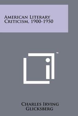 American Literary Criticism, 1900-1950
