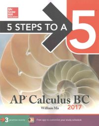 5 Steps to a 5 AP Calculus BC 2017