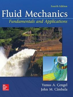 Fluid Mechanics by Cengel, Yunus A / Cimbala, John M