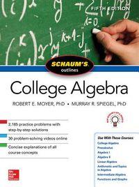 Schaum's Outline of College Algebra