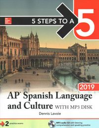 5 Steps to a 5 AP Spanish Language and Culture 2019