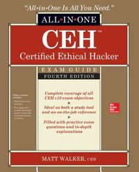 CEH Certified Ethical Hacker Exam Guide