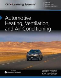 Automotive Heating, Ventilation, and Air Conditioning