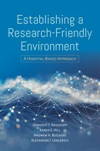 Establishing a Research-Friendly Environment