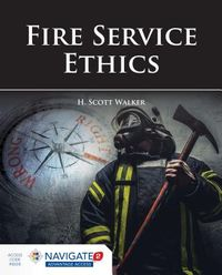 Fire Service Ethics