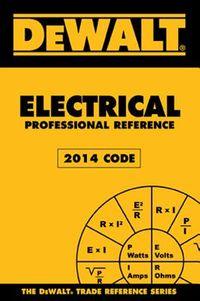 Dewalt Electrical Professional Reference 2014