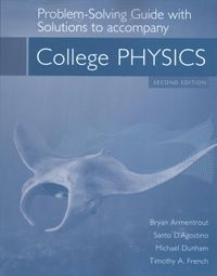 College Physics Problem-Solving Guide with Solutions