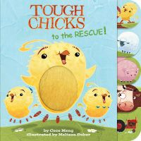 Tough Chicks to the Rescue!