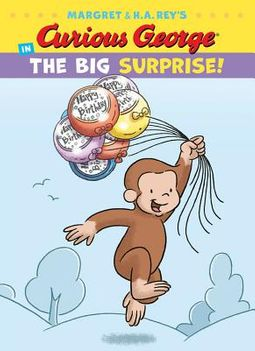 Curious George in the Big Surprise!