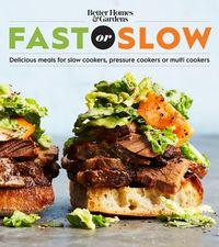 Better Homes and Gardens Fast or Slow