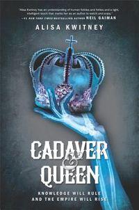 Cadaver & Queen