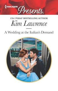 A Wedding at the Italian's Demand