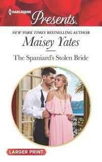 The Spaniard's Stolen Bride