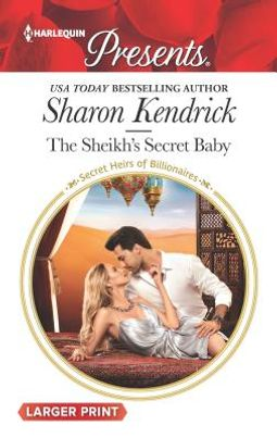 The Sheikh's Secret Baby