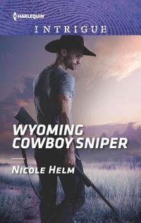 Wyoming Cowboy Sniper