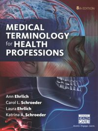 Medical Terminology for Health Professions + Merriam-Webster's Medical Desk Dictionary + Medical Terminology for Health Professions Mindtap Access Code