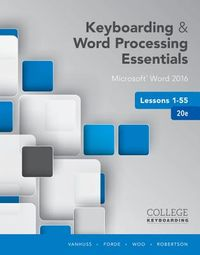 Keyboarding & Word Processing Essentials Lessons 1-55