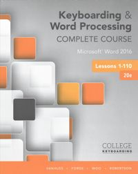 Keyboarding & Word Processing Complete Course + Keyboarding in Sam 365 & 2016 With 1 Mindtap Reader, 110 Lessons Access Code