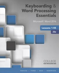 Keyboarding & Word Processing Essentials + Keyboarding in SAM 365 & 2016 with MindTap Reader, 55 Lessons