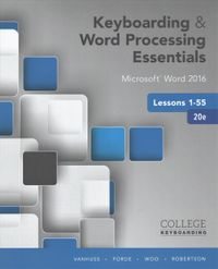 Keyboarding and Word Processing Essentials + Keyboarding in Sam 365 & 2016 With Mindtap Reader