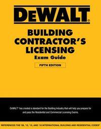 DeWalt Building Contractor's Licensing Exam Guide