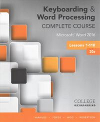 Keyboarding and Word Processing Complete Course