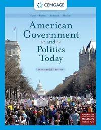 American Government & Politics Today, Enhanced Edition