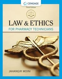 Law & Ethics for Pharmacy Technicians