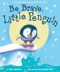 Be Brave, Little Penguin