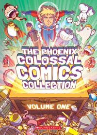 The Phoenix Colossal Comics Collection 1