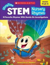 Storytime Stem Nursery Rhymes Grades PreK-K