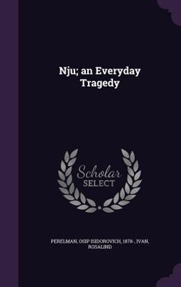 Nju; An Everyday Tragedy