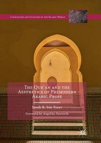 The Qur?an and the Aesthetics of Premodern Arabic Prose