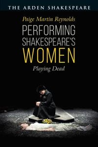 Performing Shakespeare's Women