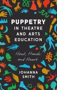 Puppetry in Theatre and Arts Education