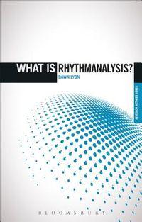 What Is Rhythmanalysis?
