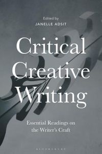 Critical Creative Writing