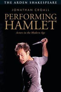 Performing Hamlet