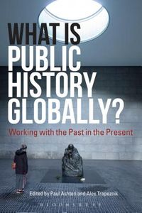 What Is Public History Globally?