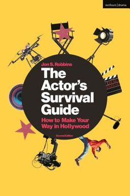 The Actor's Survival Guide