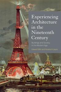 Experiencing Architecture in the Nineteenth Century