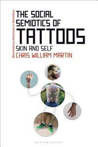 The Social Semiotics of Tattoos