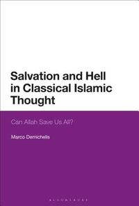 Salvation and Hell in Classical Islamic Thought
