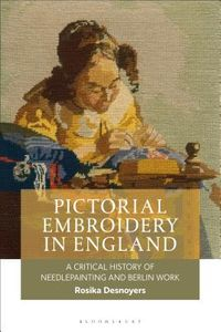 Pictorial Embroidery in England