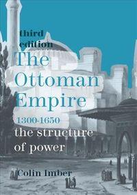 The Ottoman Empire 1300-1650