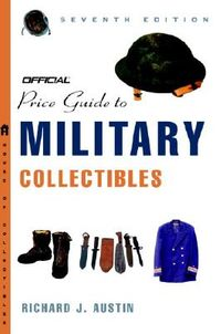 The Official Price Guide to Military Collectibles