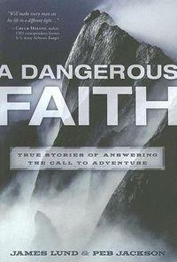 A Dangerous Faith