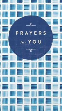 Prayers for You
