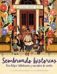 Sembrando historias / Planting Stories