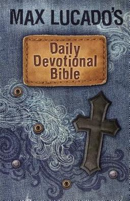 Max Lucado's Daily Devotional Bible